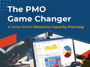The PMO Game Changer: A Value Driven Resource Capacity Planning