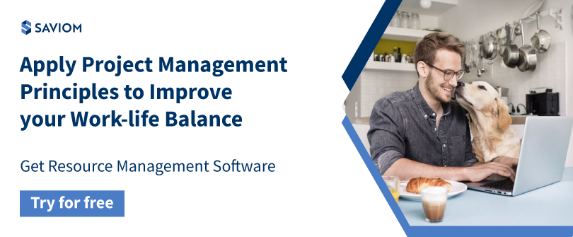 Apply Project Management Principles To Improve your Work-life Balance